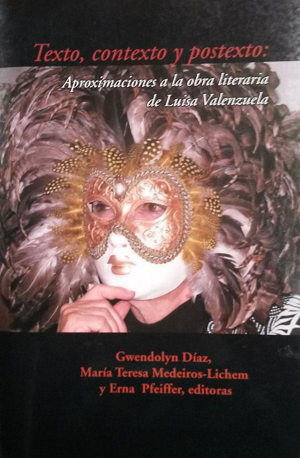 Texto, contexto y postexto. Aproximaciones a la obra de Luisa Valenzuela