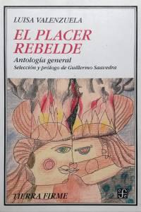 Antología general. Prólogo y selección de Guillermo Saavedra. Buenos Aires / México, DF: Fondo de Cultura Económica, 2003.