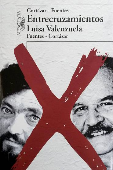 Cortázar-Fuentes. Entrecruzamientos