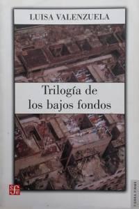 Prólogo de Guillermo Piro. México, DF: Fondo de Cultura Económica, 2004. (Colección Tierra Firme)