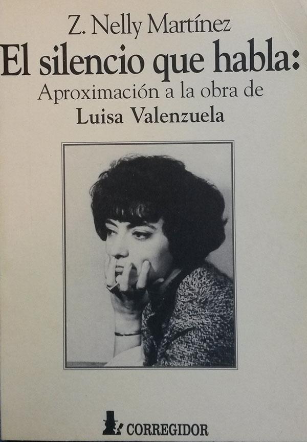 El silencio que habla: aproximación a la obra de Luisa Valenzuela.