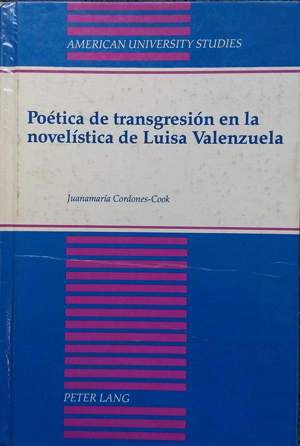 Poética de transgresión en la novelística de Luisa Valenzuela