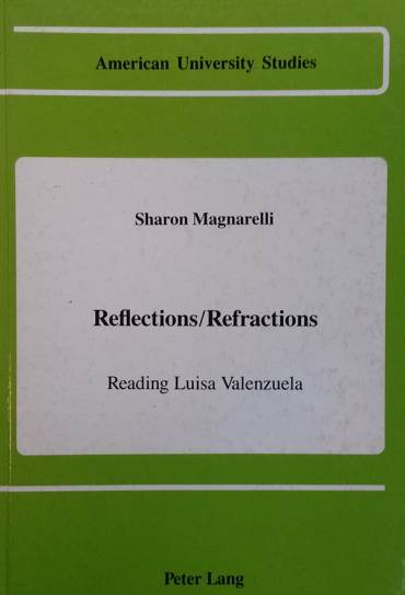 Reflections/Refractions, Reading Luisa Valenzuela